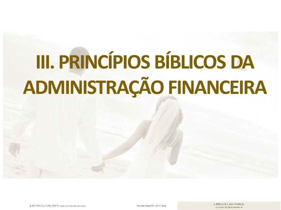 III. Princípios bíblicos da administração financeira