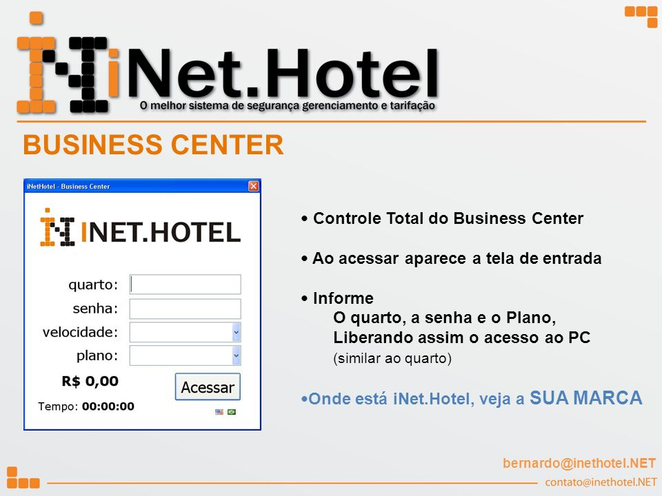 BUSINESS CENTER Controle Total do Business Center