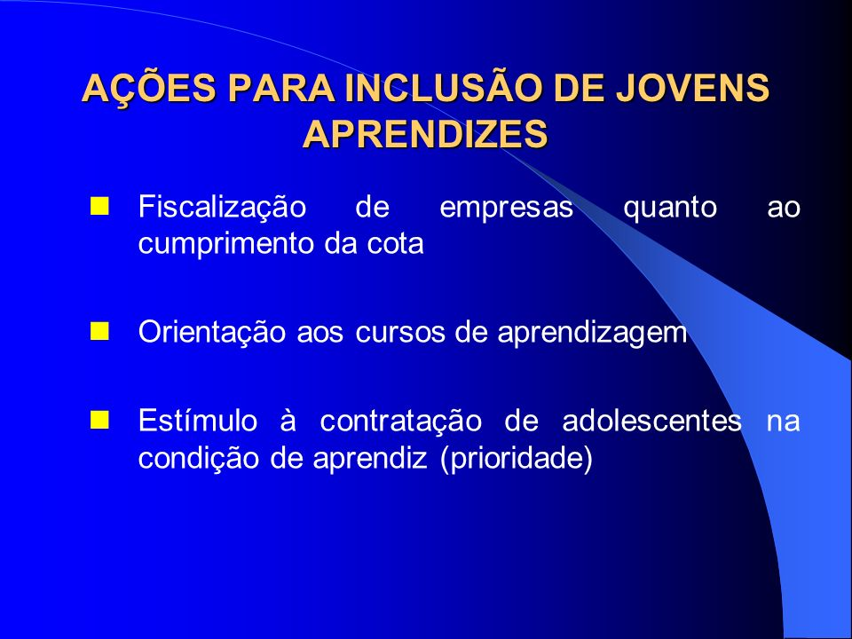 AÇÕES PARA INCLUSÃO DE JOVENS APRENDIZES