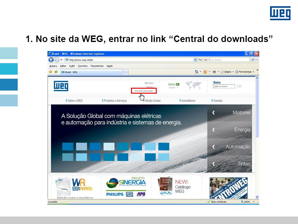 1. No site da WEG, entrar no link Central do downloads