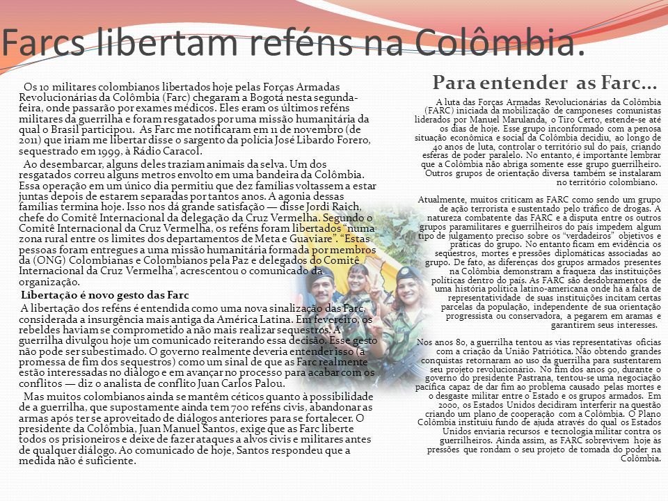 Farcs libertam reféns na Colômbia.