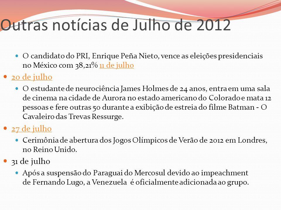 Outras notícias de Julho de 2012