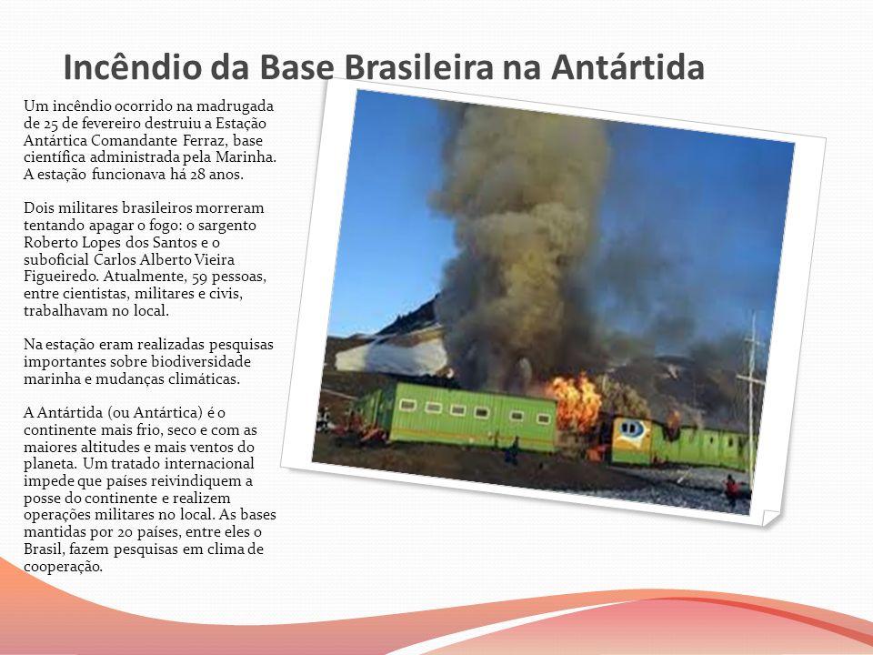 Incêndio da Base Brasileira na Antártida