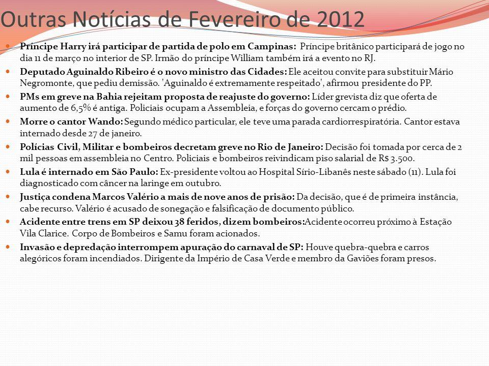 Outras Notícias de Fevereiro de 2012