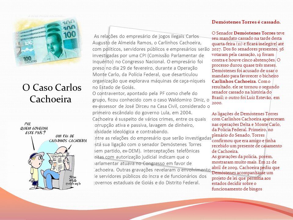O Caso Carlos Cachoeira