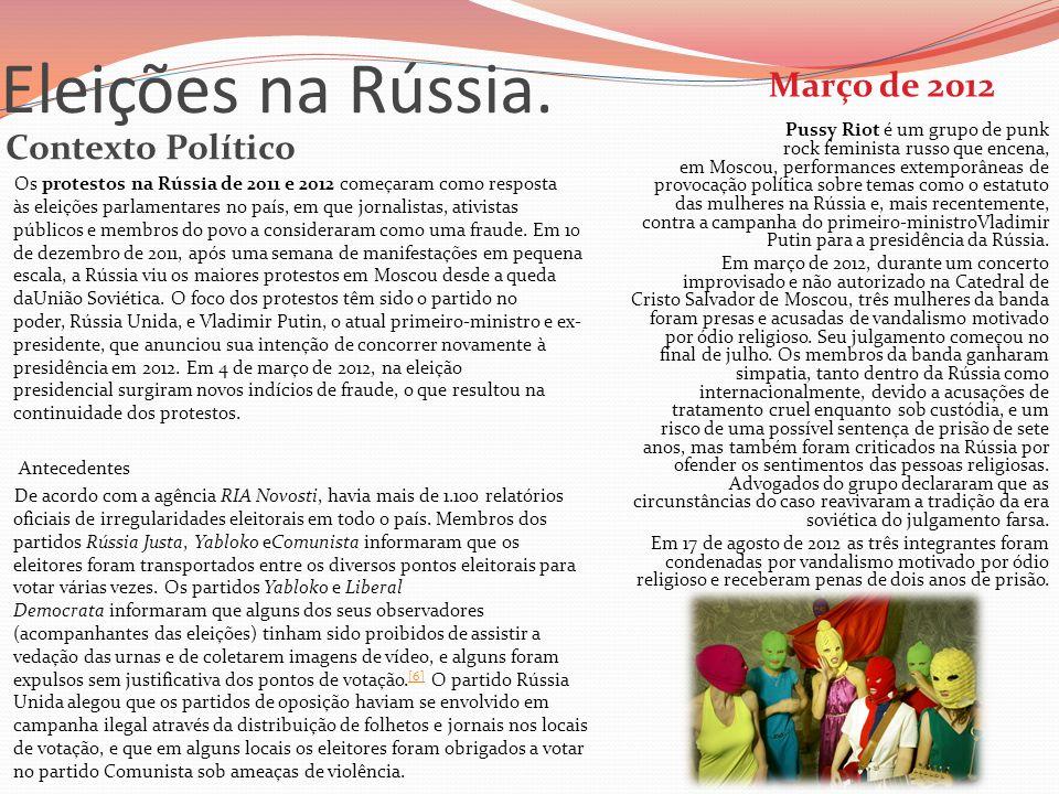 Eleições na Rússia. Março de 2012 Contexto Político
