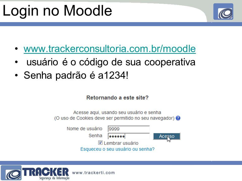 Login no Moodle www.trackerconsultoria.com.br/moodle