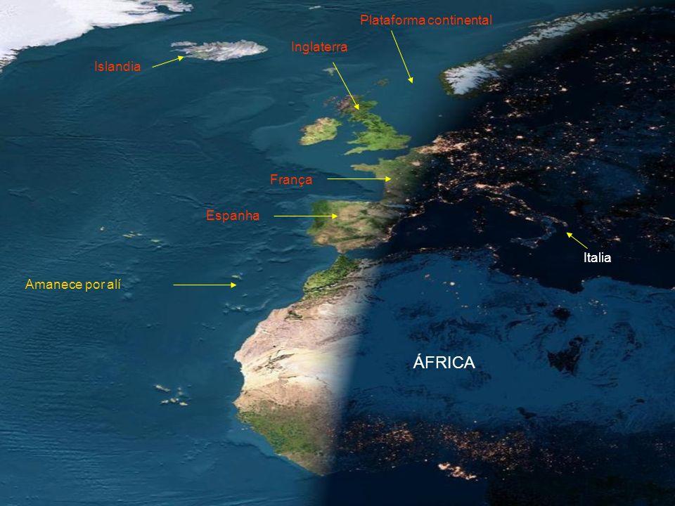 ÁFRICA Plataforma continental Inglaterra Islandia França Espanha