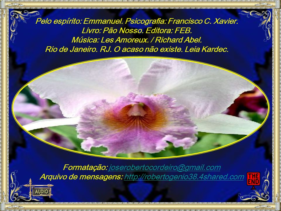 Pelo espírito: Emmanuel. Psicografia: Francisco C. Xavier.