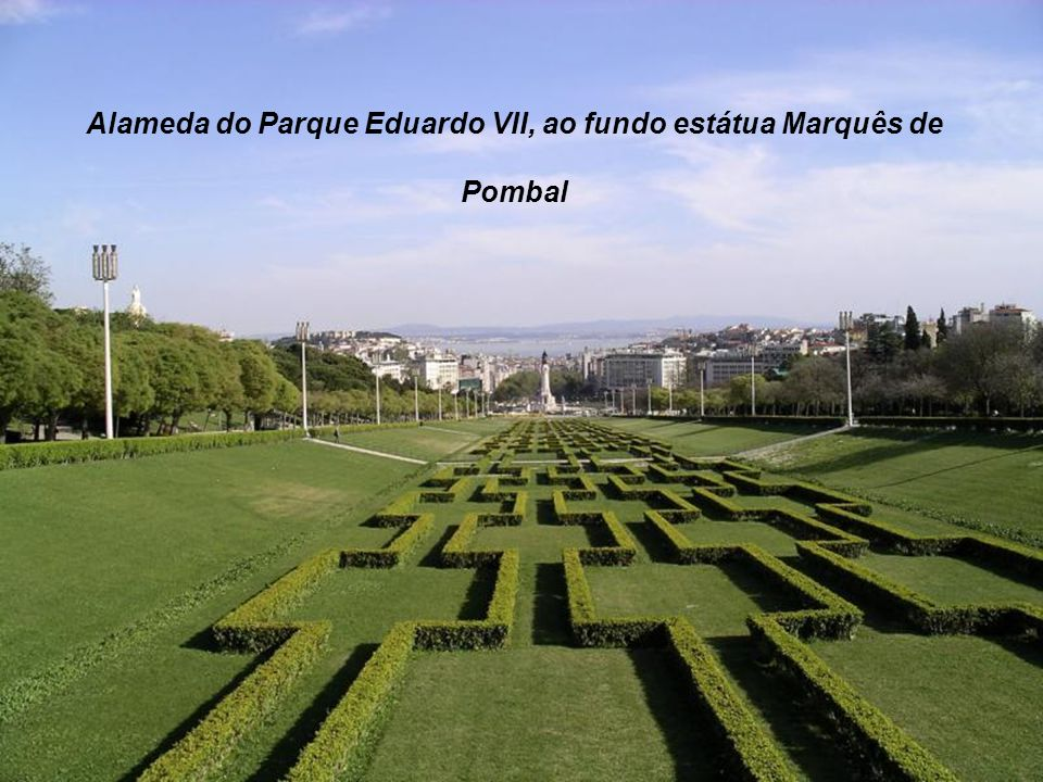 Alameda do Parque Eduardo VII, ao fundo estátua Marquês de Pombal