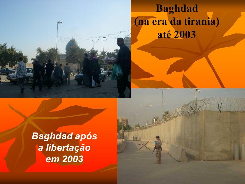 Baghdad (na era da tirania) até 2003