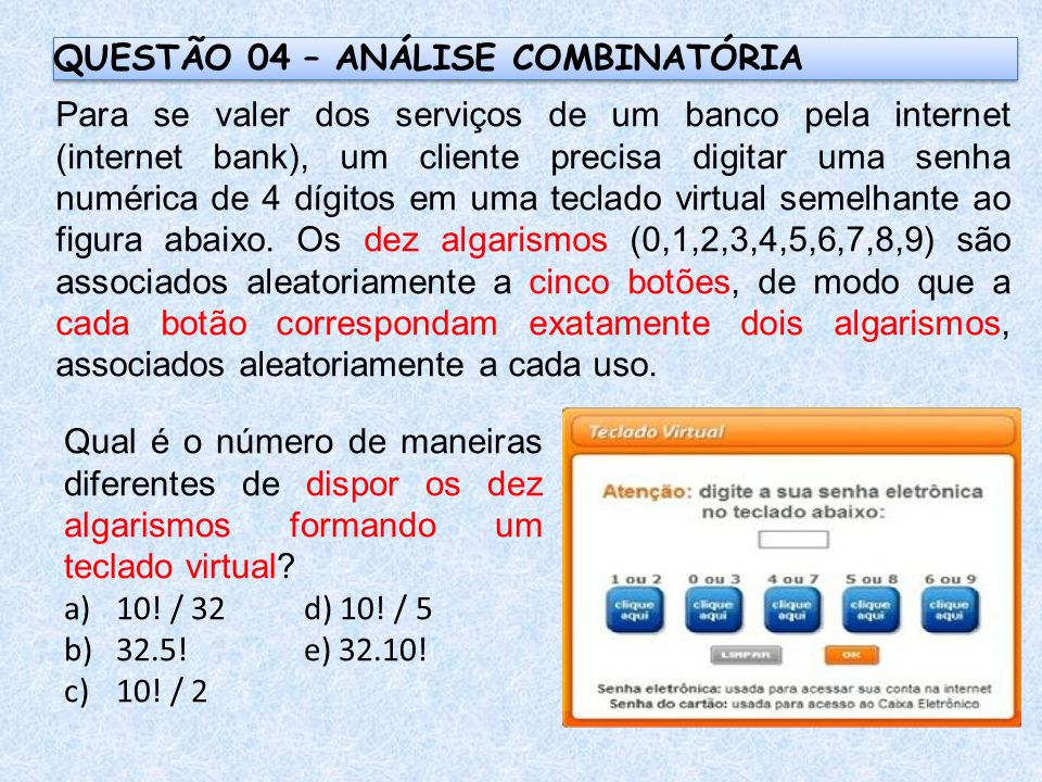 QUESTÃO 04 – ANÁLISE COMBINATÓRIA