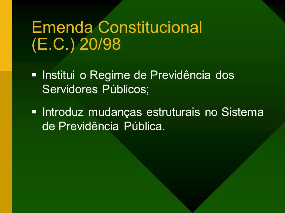 Emenda Constitucional (E.C.) 20/98
