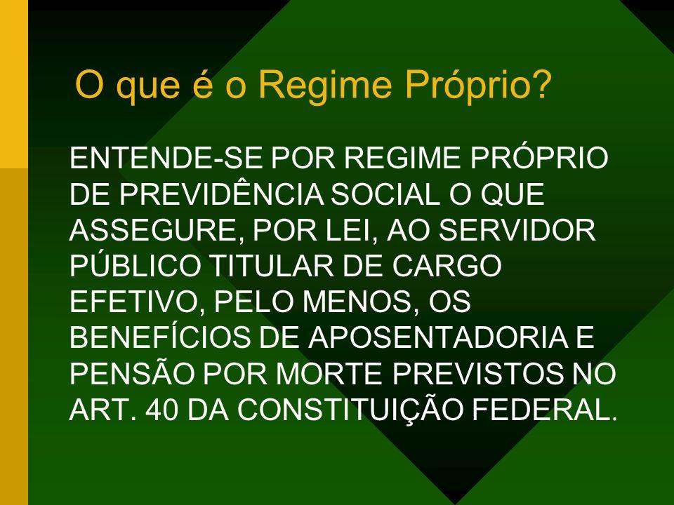 O que é o Regime Próprio