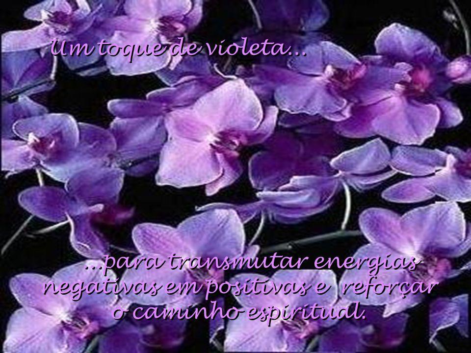 Um toque de violeta...