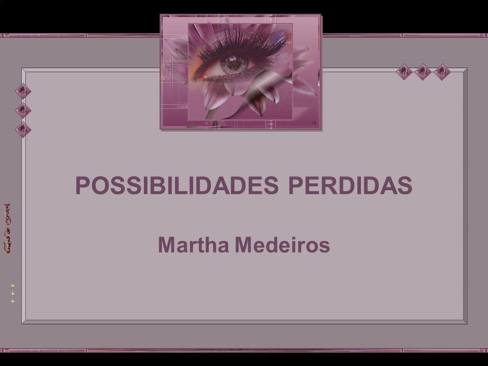 POSSIBILIDADES PERDIDAS POSSIBILIDADES PERDIDAS