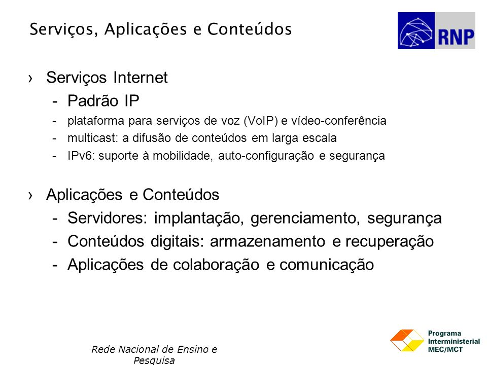 Serviços, Aplicações e Conteúdos