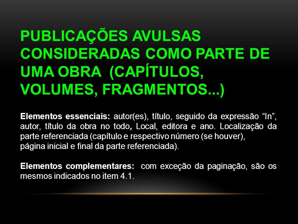 CONSIDERADAS COMO PARTE DE UMA OBRA (CAPÍTULOS,