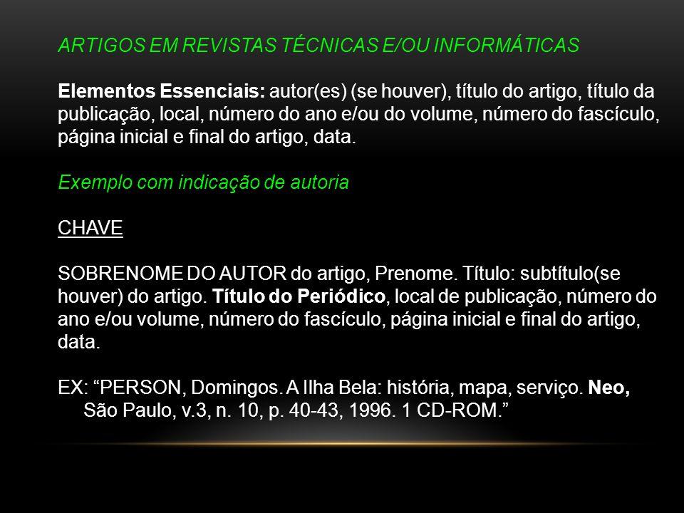 ARTIGOS EM REVISTAS TÉCNICAS E/OU INFORMÁTICAS