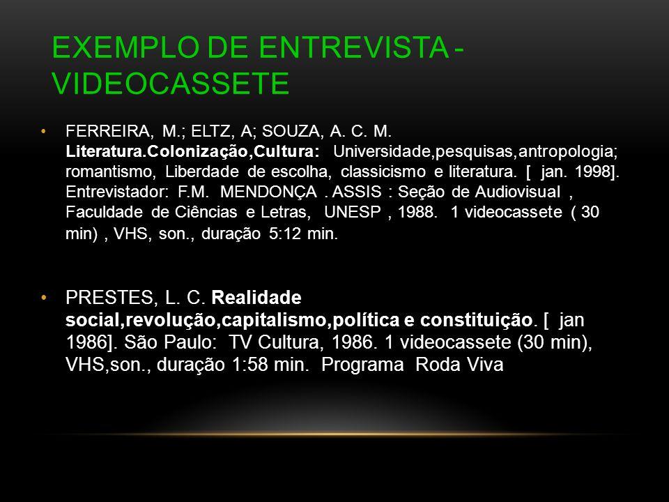 Exemplo de Entrevista - Videocassete