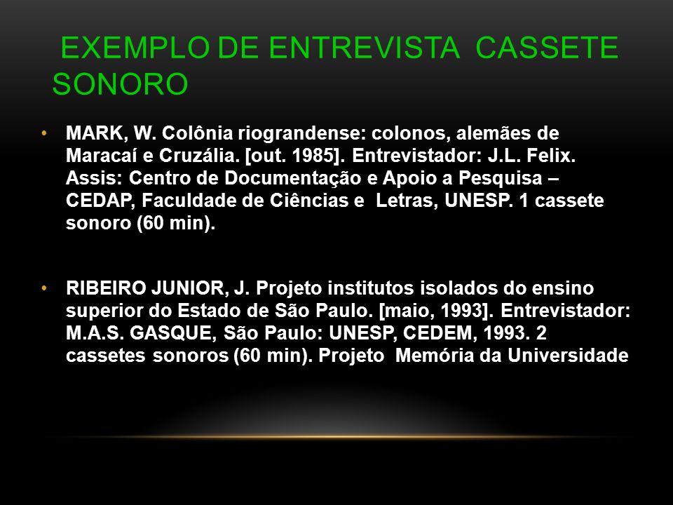 Exemplo de Entrevista Cassete Sonoro