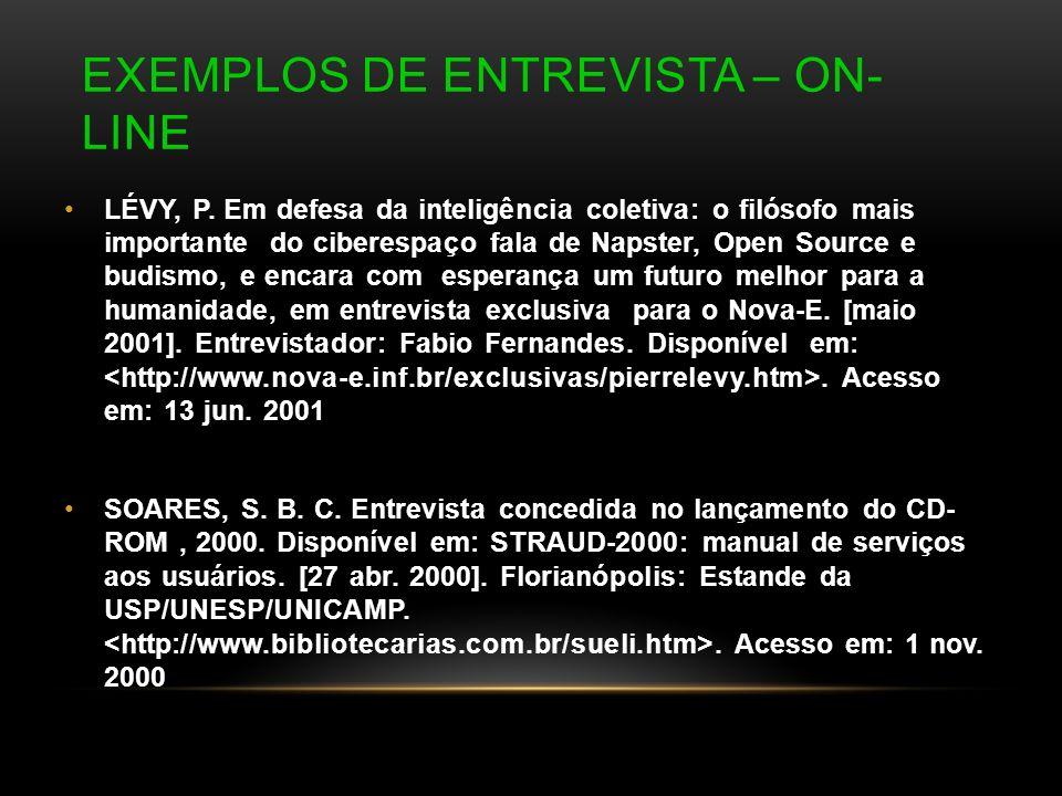 Exemplos de Entrevista – On-Line