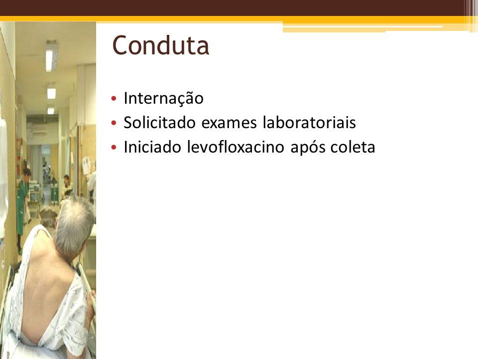 Conduta Internação Solicitado exames laboratoriais