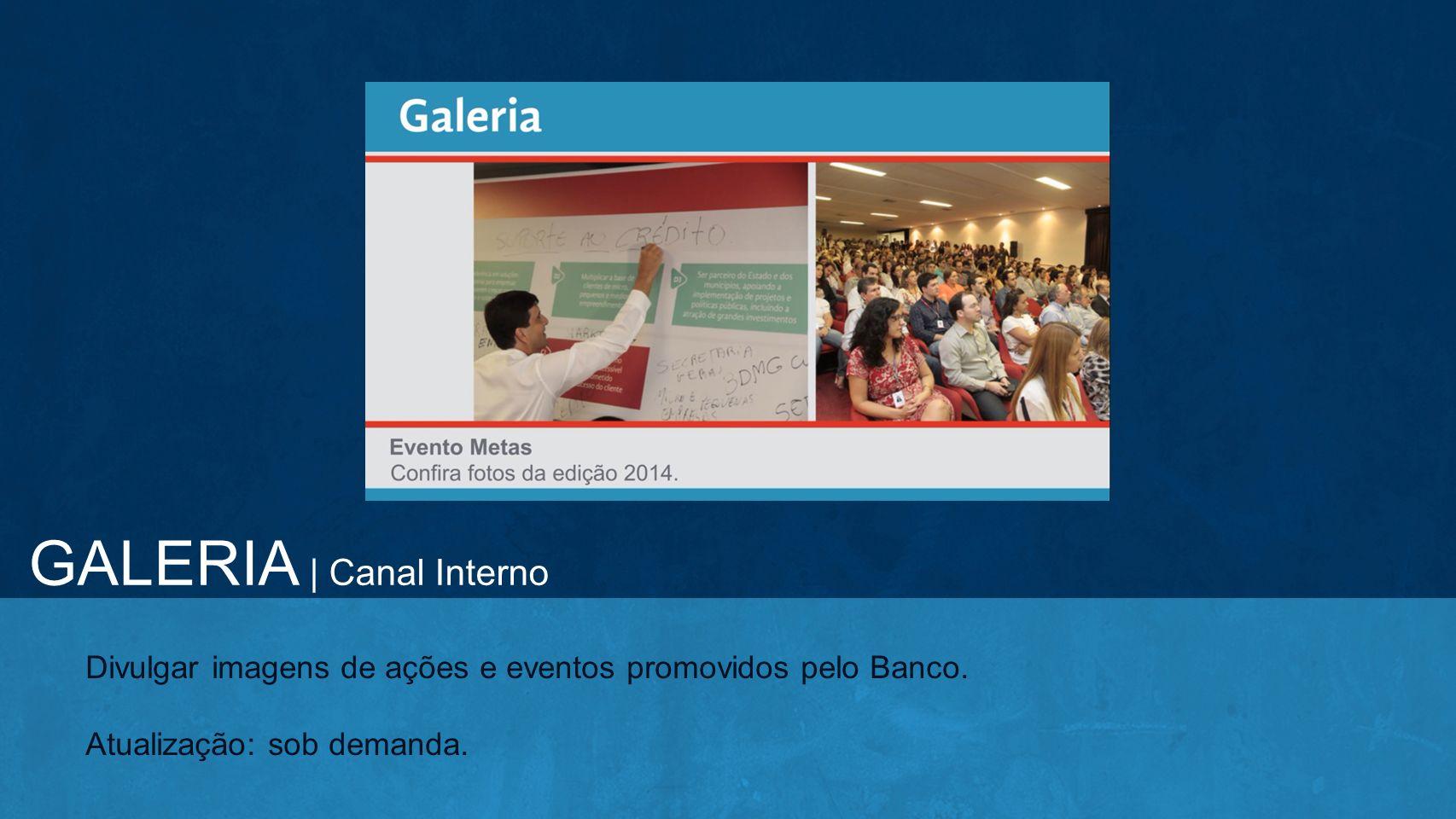 GALERIA | Canal Interno