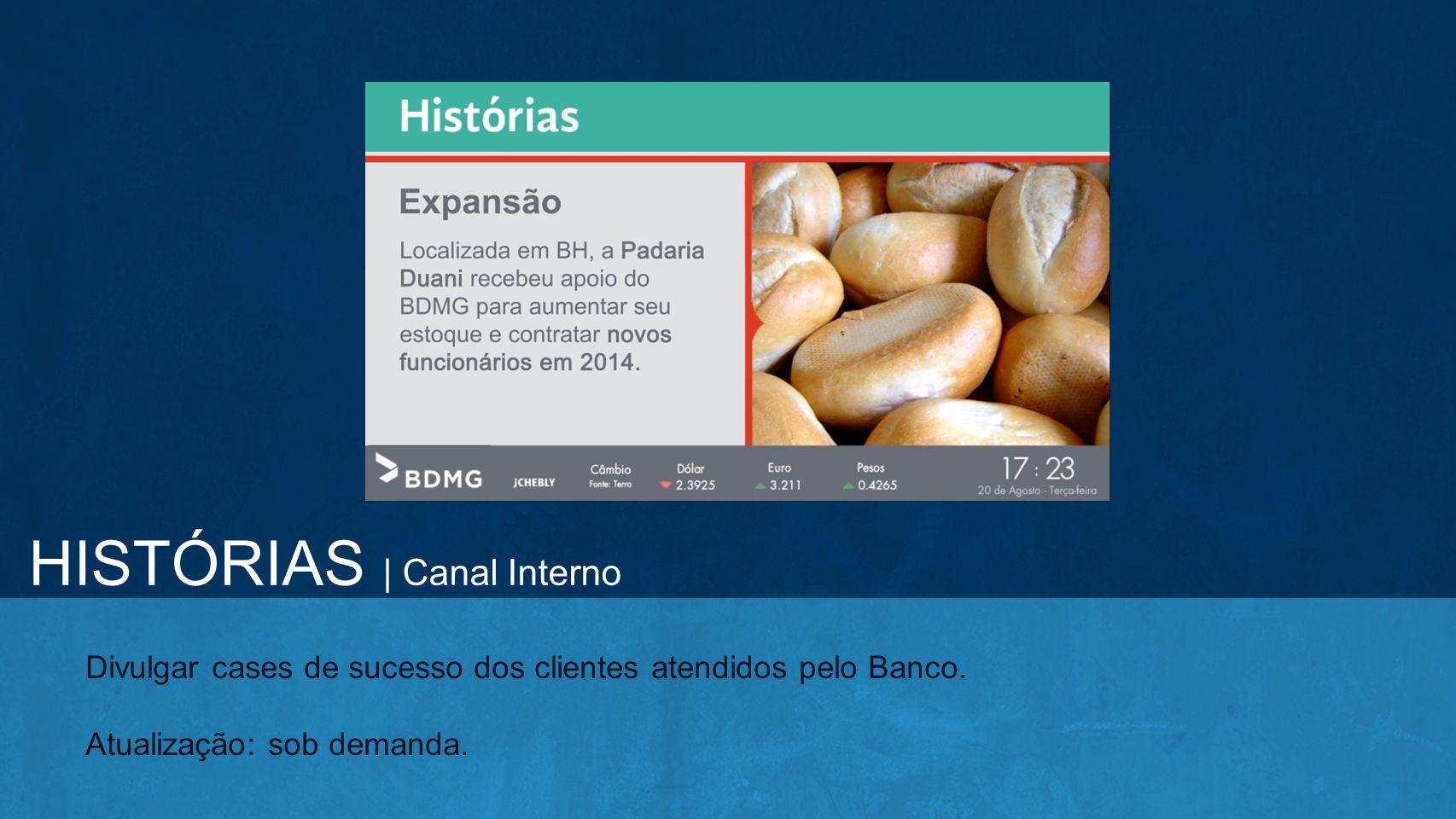 HISTÓRIAS | Canal Interno