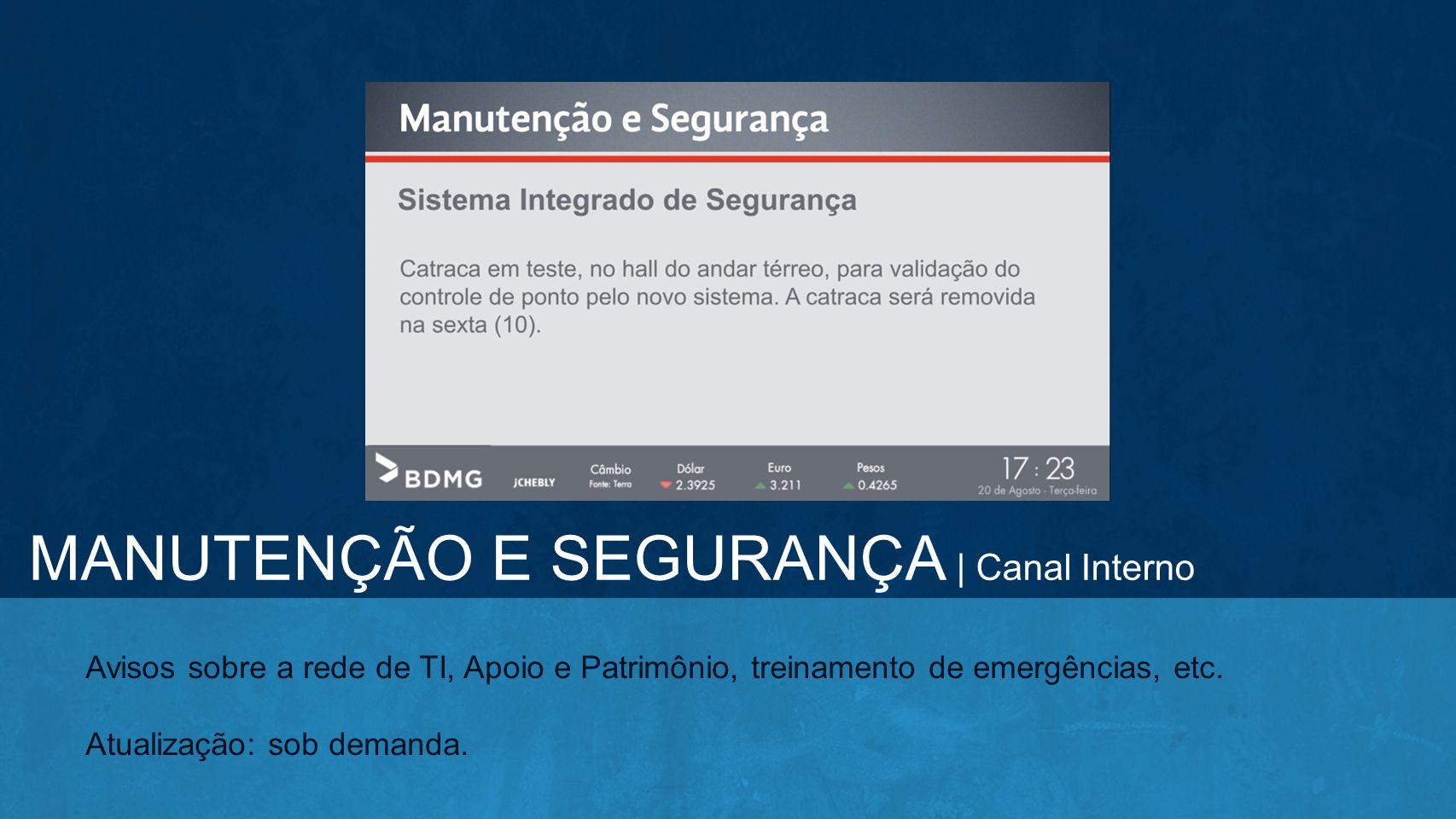 MANUTENÇÃO E SEGURANÇA | Canal Interno
