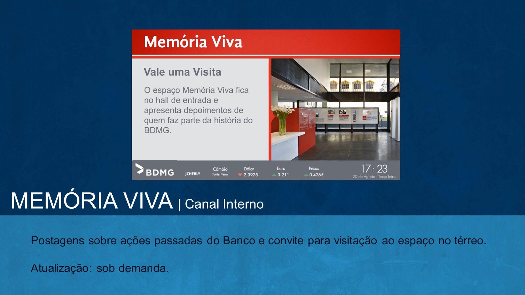 MEMÓRIA VIVA | Canal Interno
