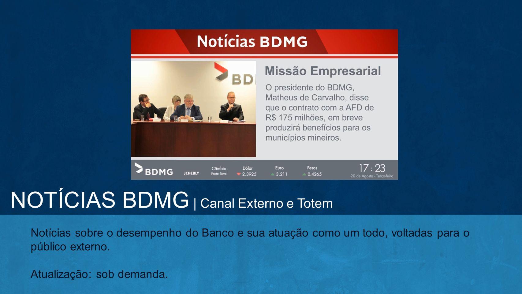 NOTÍCIAS BDMG | Canal Externo e Totem