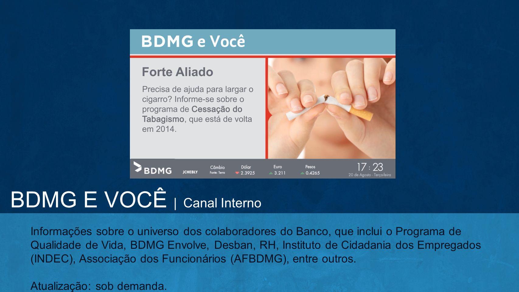 BDMG E VOCÊ | Canal Interno