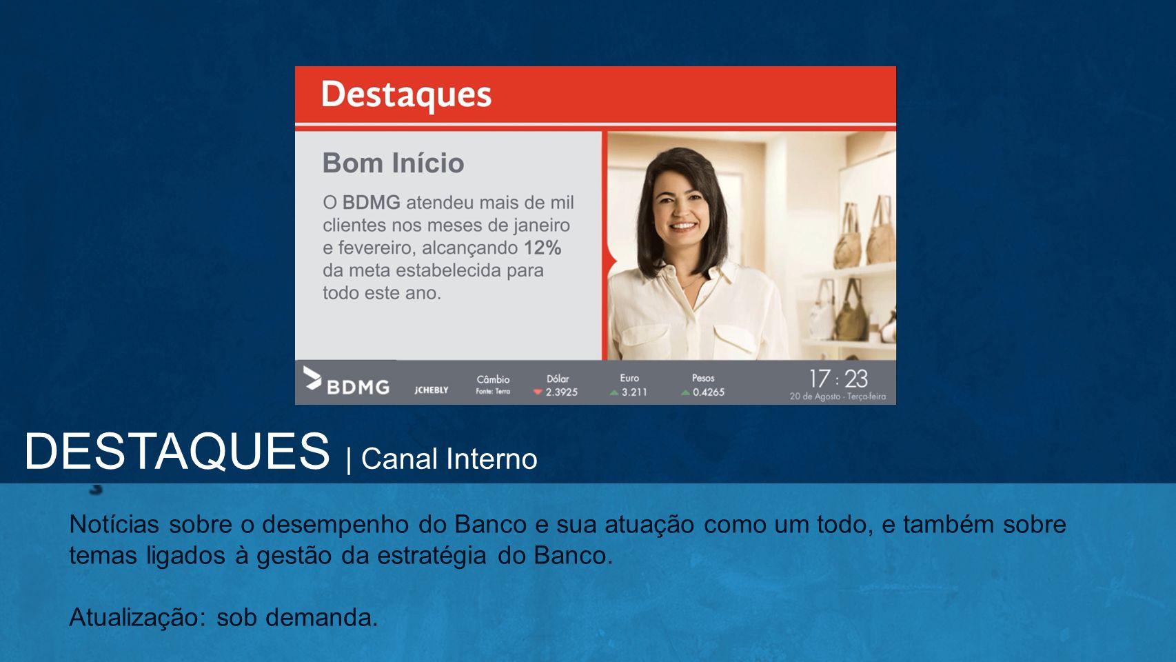 DESTAQUES | Canal Interno