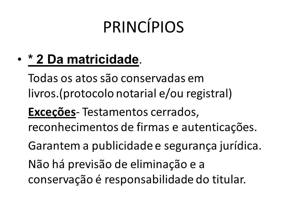 PRINCÍPIOS * 2 Da matricidade.