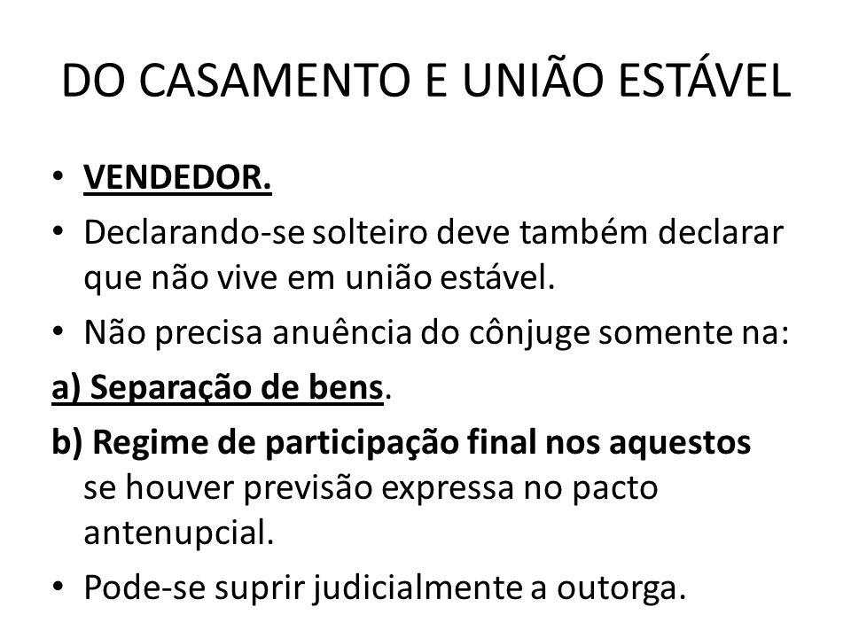 DO CASAMENTO E UNIÃO ESTÁVEL
