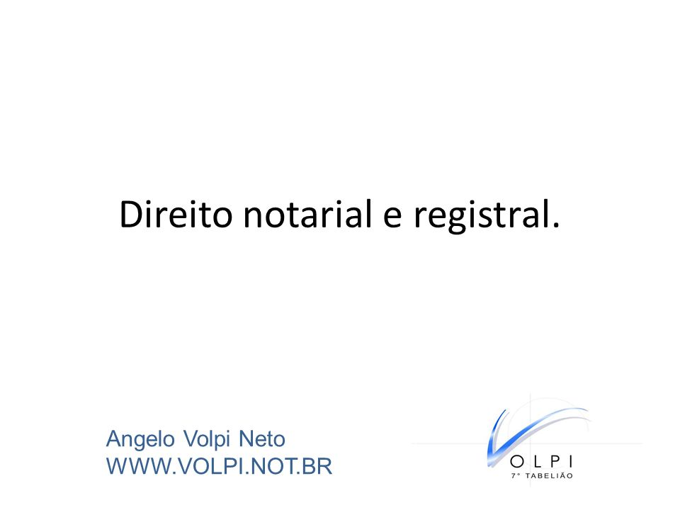 Direito notarial e registral.