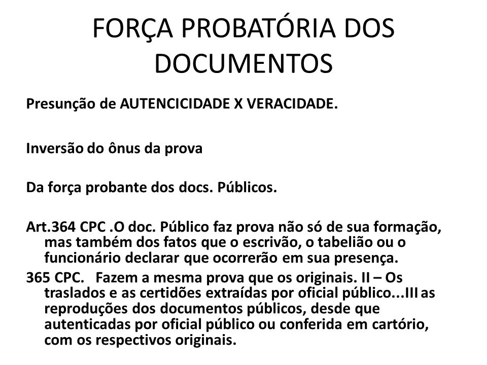 FORÇA PROBATÓRIA DOS DOCUMENTOS