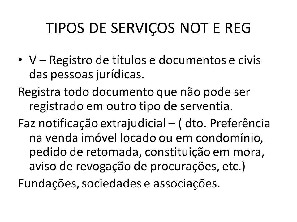TIPOS DE SERVIÇOS NOT E REG