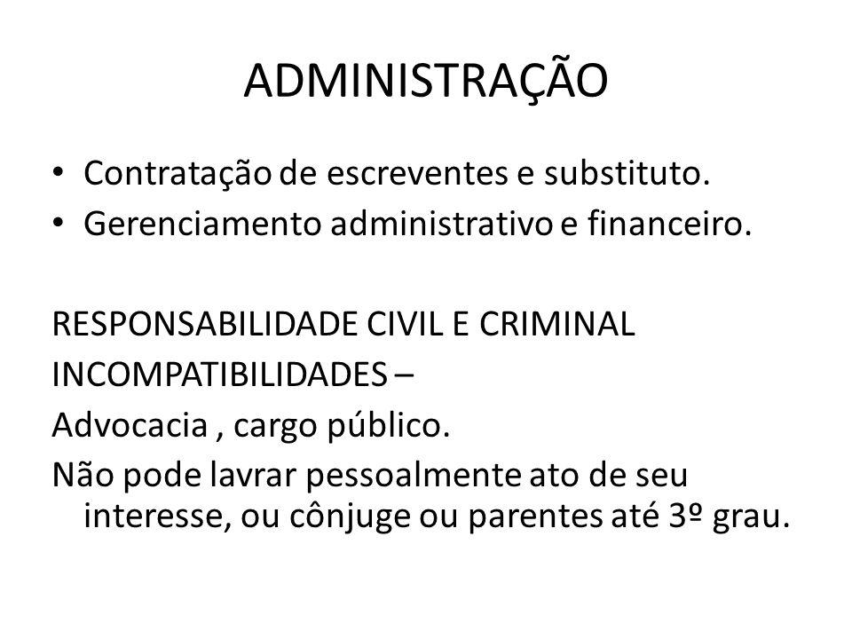 ADMINISTRAÇÃO Contratação de escreventes e substituto.