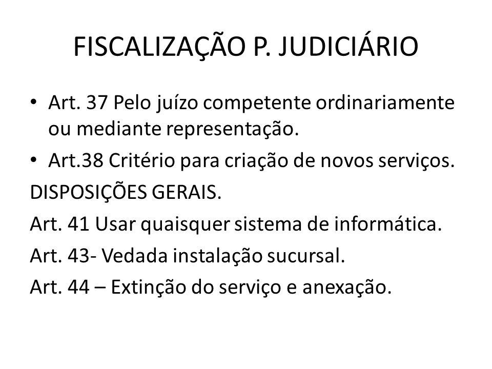 FISCALIZAÇÃO P. JUDICIÁRIO