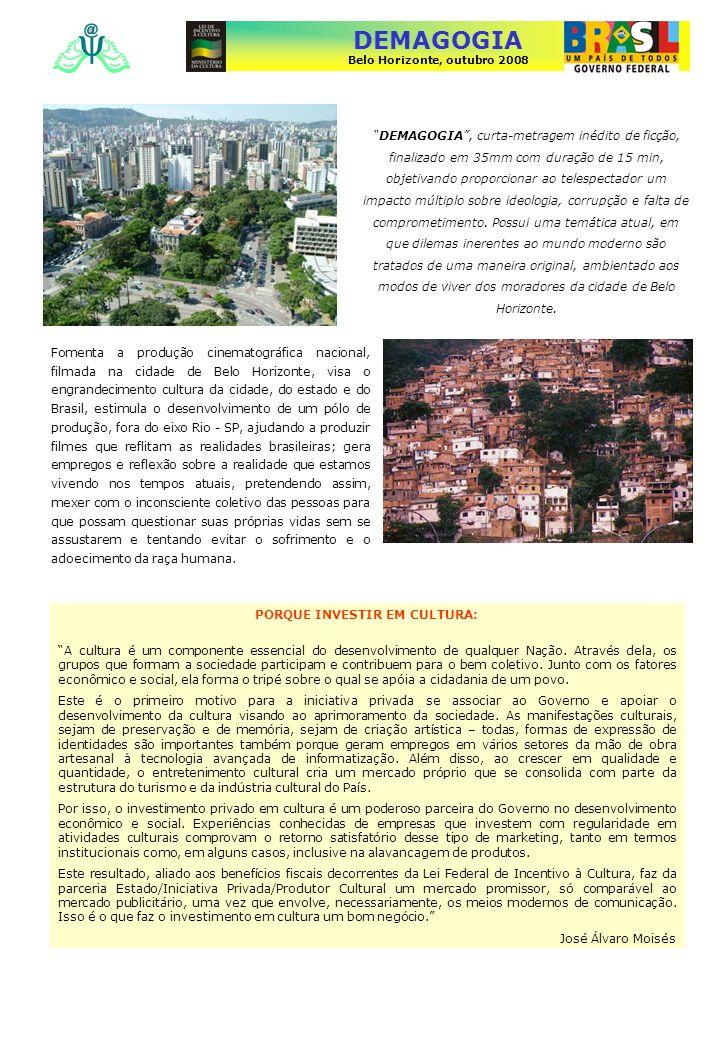 DEMAGOGIA Belo Horizonte, outubro 2008