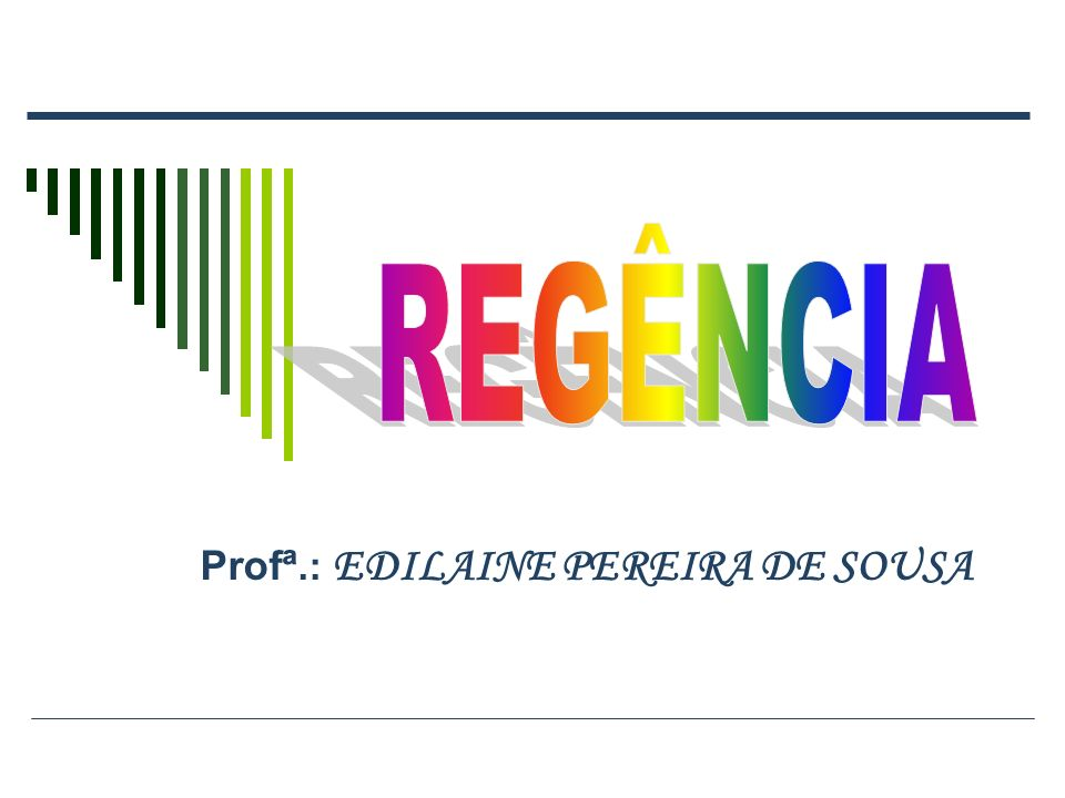 Profª.: EDILAINE PEREIRA DE SOUSA