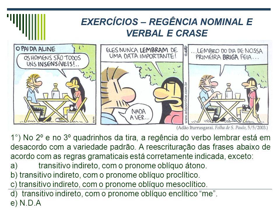 EXERCÍCIOS – REGÊNCIA NOMINAL E VERBAL E CRASE