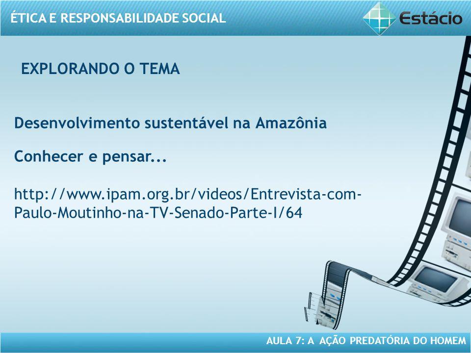 Desenvolvimento sustentável na Amazônia