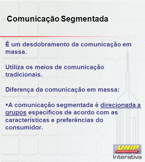 Comunicação Segmentada