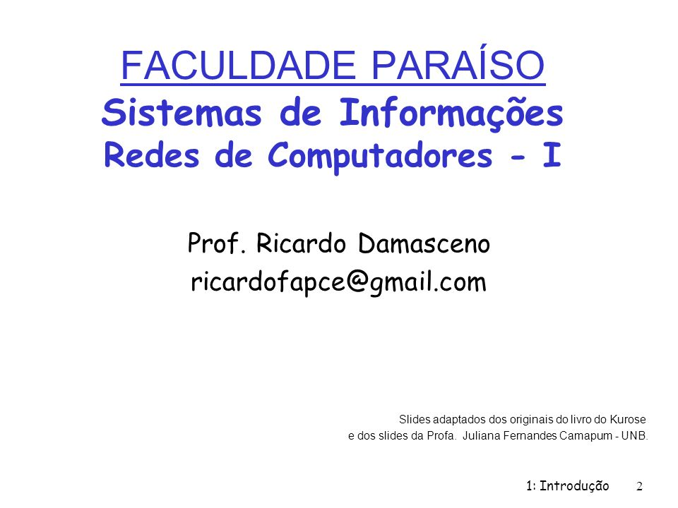 FACULDADE PARAÍSO Sistemas de Informações Redes de Computadores - I