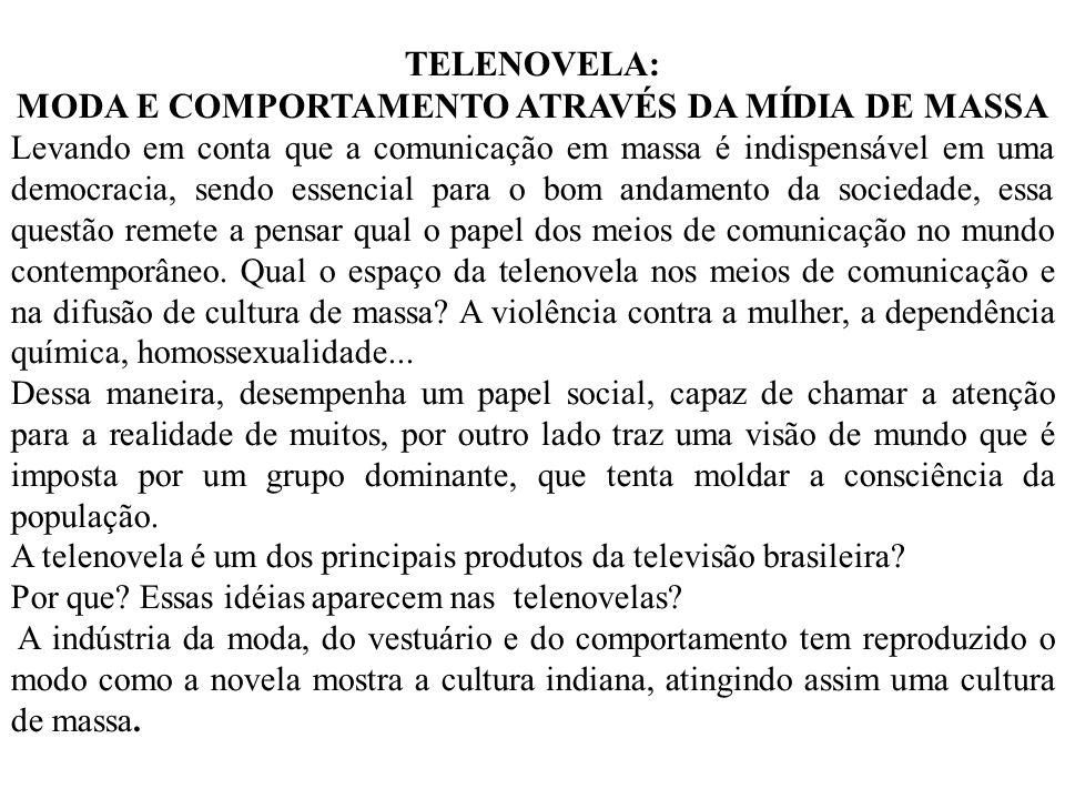 MODA E COMPORTAMENTO ATRAVÉS DA MÍDIA DE MASSA