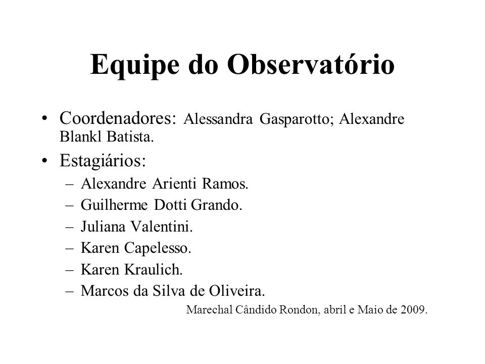 Equipe do Observatório