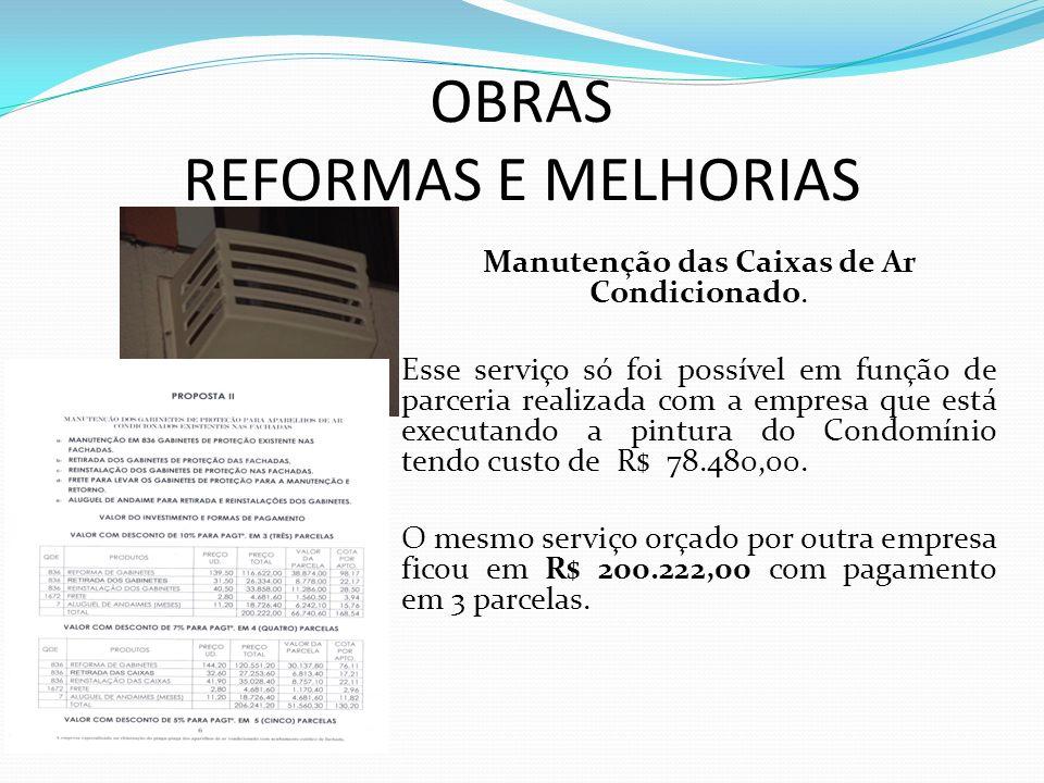 OBRAS REFORMAS E MELHORIAS